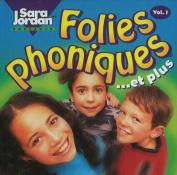 Folies Phoniques et Plus: v. 1 [FRE] [Audio]