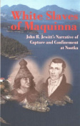 White Slaves of Maquinna