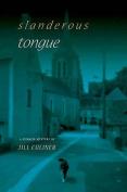 Slanderous Tongue