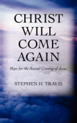 Christ Will Come Again