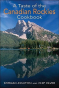 A Taste of the Canadian Rockies Cookbook