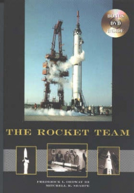 The Rocket Team: Apogee Books Space Series 36
