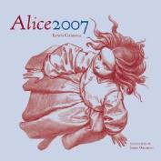 Alice 2007 Calendar: 2007