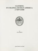 Clothing in Colonial Russian America