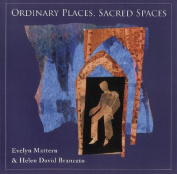 Ordinary Places, Sacred Spaces