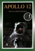 Apollo 12: The NASA Mission Reports Vol 1