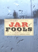 Jar of Fools: A Picture Story