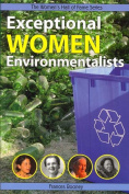 Exceptional Women Environmentalists