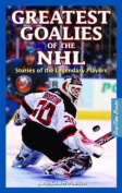 Greatest Goalies of the Nhl