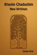 Ktavim Chadashim - New Writings