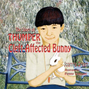 The Story of Thumper The Cleft-Affected Bunny