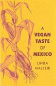 The Vegan Taste of Mexico