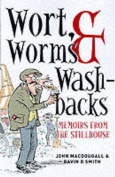 Wort, Worms and Washbacks