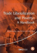 Trade Liberalization and Poverty