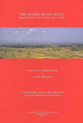 The Madra River Delta: Environment, Society and Community Life from Prehistory to the Present