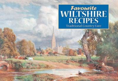 Favourite Wiltshire Recipes: Traditional Country Fare (Favourite Recipes)