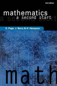 Mathematics - a Second Start