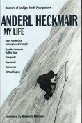 Anderl Heckmair, My Life [GER]