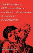Sleep Disturbance in Children and Adolescents with Disorders of Development