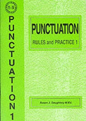 Punctuation Rules and Practice: No. 1 (English S.)