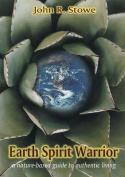 Earth Spirit Warrior