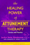 The Healing Power of Attunement Therapy