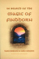 In Search of the Magic of Findhorn