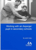 Working with an Asperger Pupil in Secondary Schools