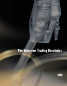 The Telecoms Trading Revolution