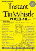 Instant Tin Whistle Popular Melodies