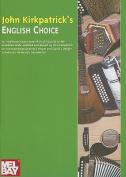 John Kirkpatrick's English Choice