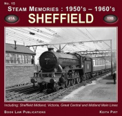 Sheffield: Including Sheffield Midland, Victoria, Great Central and Midland Main Lines