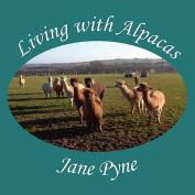 Living with Alpacas
