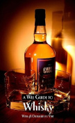 A Wee Guide to Whisky