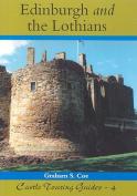 Castles of Edinburgh and the Lothians