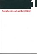 Sculpture in 20th Century Britain
