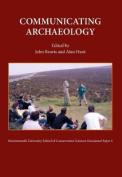 Communicating Archaeology