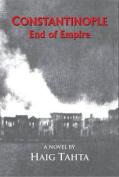 Constantinople - End of Empire