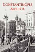 Costantinople - April 1915
