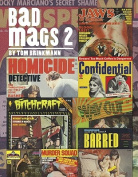Bad Mags, Volume 2