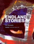 Endland Stories: Or Bad Lives