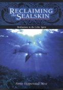 Reclaiming the Sealskin