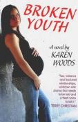 Broken Youth