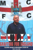 Sully - Grafting for England