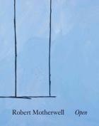 Robert Motherwell: Open