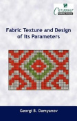 Fabric Texture and Design of Its Parameters