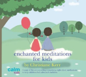 Enchanted Meditations for Kids [Audio]