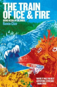 The Train of Ice and Fire