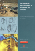 The Prehistory and Topography of Southwark and Lambeth