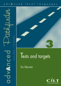 Tests and Targets